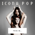 IconaPop_ThisIs..._CoverArt_White