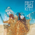 First Aid Kit - Stay Gold ジャケ写