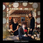 Sunflower Bean / Human Ceremony (jake-sya)(HSE-6034)