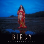 Birdy - Beautiful Lies (ALBUM)