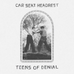 Car Seat Headrest / Teens Of Denial (jake-sya)(BGJ-3010)